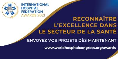 Appel à projets – Les Awards 2021 de la Fédération Internationale des Hôpitaux